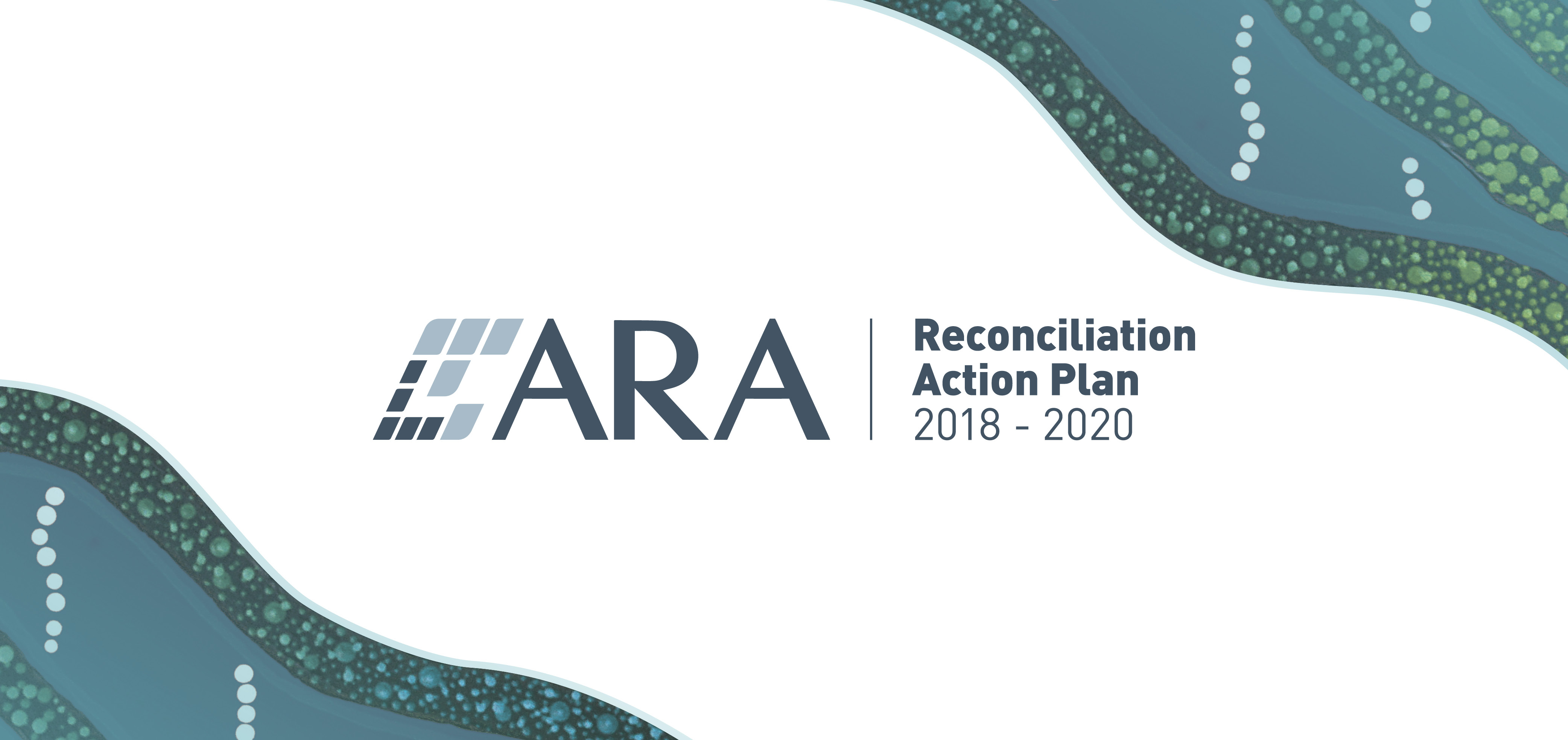 ARA launches Reconciliation Action Plan for 2018-2020 - ARA
